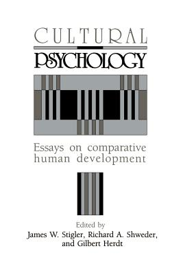 Cultural psychology essays on comparative human development