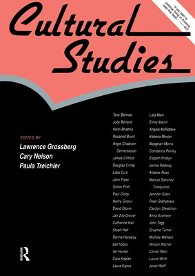 Cultural Studies - Grossberg, Lawrence, Dr. (Editor), and Nelson, Cary (Editor), and Treichler, Paula (Editor)
