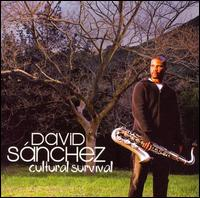 Cultural Survival - David Sanchez