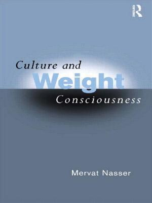 Culture and Weight Consciousness - Nasser, Mervat