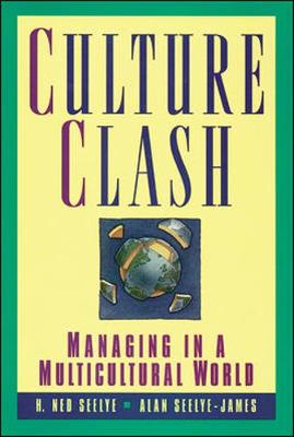 Culture Clash - Seelye, Ned, and Seelye, H Ned, and Knudsen, Anne (Editor)