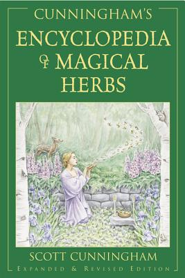 Cunningham's Encyclopedia of magical herbs - Cunningham, Scott