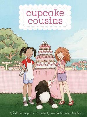 Cupcake Cousins, Book 1 Cupcake Cousins - Hannigan, Kate