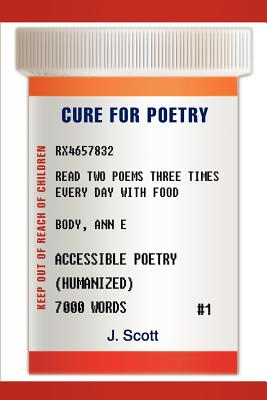 Cure for Poetry - Scott, J
