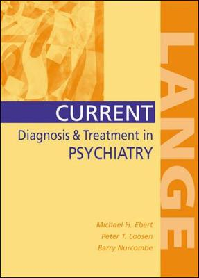 Current Diagnosis & Treatment in Psychiatry - Ebert, Michael H