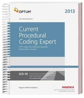 Current Procedural Coding Expert 2013 - Ingenix/Optum, and Ingenix