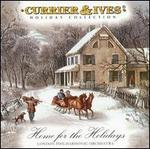 Currier & Ives: Home for the Holidays