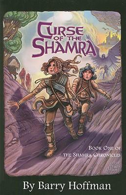 Curse of the Shamra - Hoffman, Barry