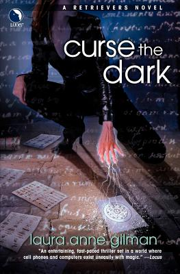 Curse the Dark - Gilman, Laura Anne