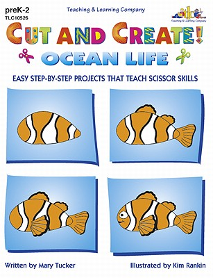Cut and Create! Ocean Life - Tucker, Mary