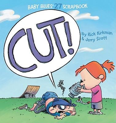 Cut! - Kirkman, Rick, and Scott, Jerry