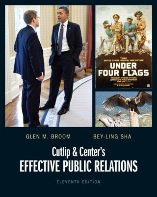 Cutlip and Center's Effective Public Relations - Broom, Glen M.