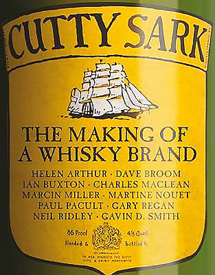 Cutty Sark: The Making of a Whisky Brand - Buxton, Ian