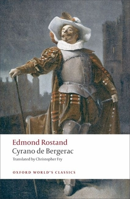 Cyrano de Bergerac: A Heroic Comedy in Five Acts - Rostand, Edmond