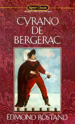 Cyrano de Bergerac: Heroic Comedy in Five Acts - Rostand, Edmond, and Blair, Lowell (Translated by), and Hewes, Henry (Afterword by)