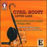 Cyril Scott: Complete Piano Music, Vol. 5