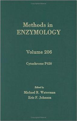 Cytochrome P450: Volume 206: Protein-DNA Interactions - Colowick, and Waterman, Michael R, and Simon, Melvin I (Editor)