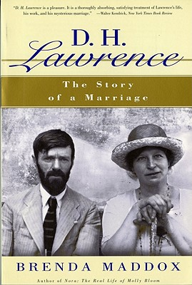 D. H. Lawrence: The Story of a Marriage - Lawrence, D H, and Maddox, Brenda