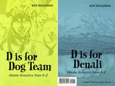 D Is for Dog Team: D Is for Denali - Waldman, Ken