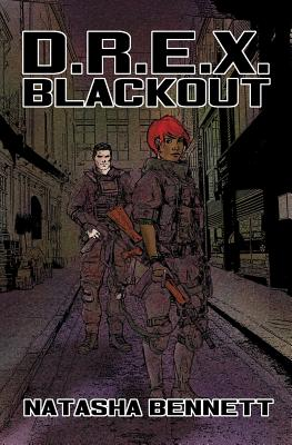D.R.E.X. Blackout - Bennett, Natasha