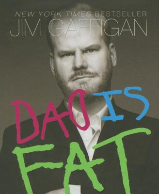Dad is Fat - Gaffigan, Jim