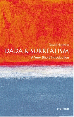 Dada and Surrealism - Hopkins, David, Dr.