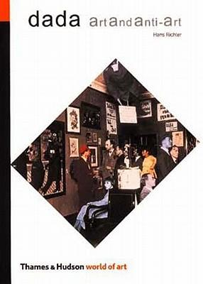 Dada: Art and Anti-Art - Richter, Hans