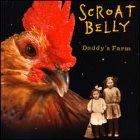 Daddy's Farm - Scroat Belly