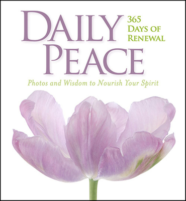 Daily Peace: 365 Days of Renewal - National Geographic