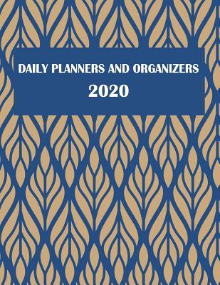 "Daily Planners and Organizers 2020: Daily Calendar Book 2020, Weekly/Monthly/Yearly Calendar Journal, Large 8.5"" X 11"" 365 Daily Journal Planner, 12 Months Calendar, Schedule Planner, Agenda Planner, Calendar Schedule Organizer - Daily Plan, Sky"
