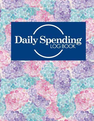 Daily Spending Log Book: Business Spending Tracker, Expense Tracking Notebook, Expense Ledger, Spending Tracker Journal, Hydrangea Flower Cover - Publishing, Moito