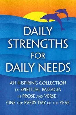 Daily Strengths for Daily Needs - Tileston, Mary W.
