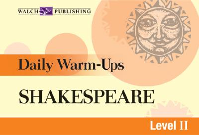 Daily Warm-Ups for Shakespeare - Walch Publishing