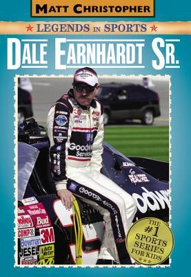 Dale Earnhardt Sr.: Matt Christopher Legends in Sports - Christopher, Matt, and Stout, Glenn (Text by)