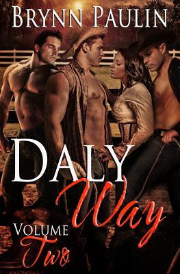 Daly Way: Volume Two - Paulin, Brynn