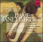 Dame Janet Baker sings Berlioz, Mendelssohn, Brahms, Respighi