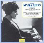 Dame Myra Hess, Vol. 1