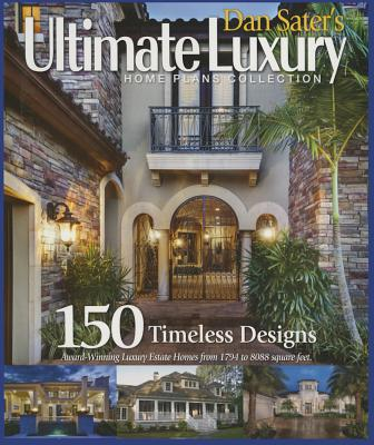 Dan Sater's Ultimate Luxury Home Plan Collection-120 ... on sater luxury house plans, stephen fuller plans, garages with apartments plans,