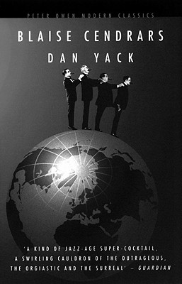 Dan Yack - Cendrars, Blaise, and Brown, Alan, PhD (Translated by)