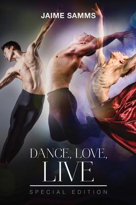 Dance, Love, Live - Samms, Jaime