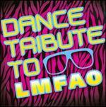 Dance Tribute to LMFAO