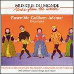 Danceries: Sixteenth Century Dance Songs and Music