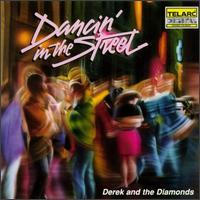 Dancin' in the Street - Derek & The Diamonds