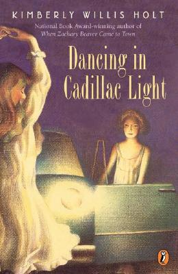 Dancing in Cadillac Light - Holt, Kimberly Willis