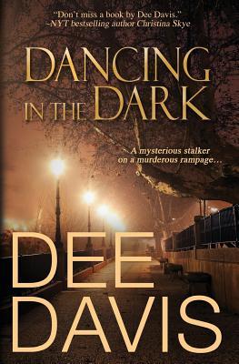 Dancing in the Dark - Davis, Dee