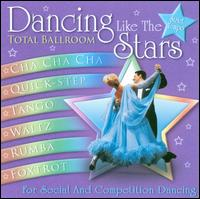 Dancing Like the Stars: Total Ballroom - Various Artists