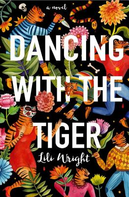 Dancing with the Tiger - Wright, Lili