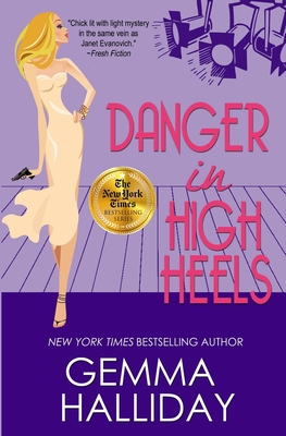 Danger in High Heels - Halliday, Gemma