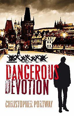 Dangerous Devotion - Portway, Christopher