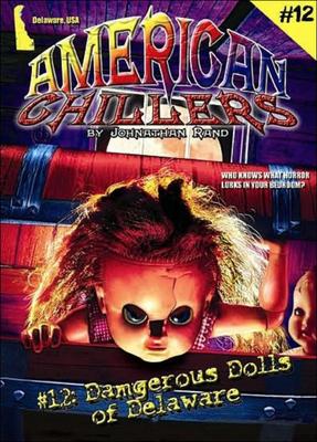 Dangerous Dolls of Delaware - Rand, Johnathan